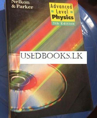 Advanced Level Physics (Nelkon & Palker)