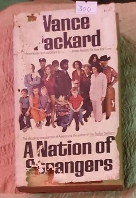 Nation Of Strangers By Vance Packard