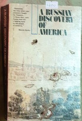 A Russian Discovery Of America By Alexander Nikoljukin