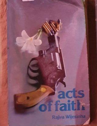 Acts Of Faith By Rajiva Wijesinha