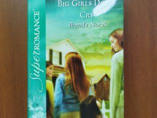 big girls do cry by brenda novak