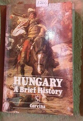 Hungary A Brief History