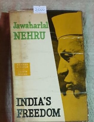 India's Freedom By Jawaharlal Nehru