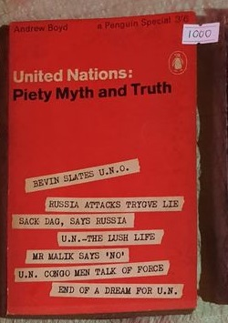 United Nations: Piety Myth And Truth
