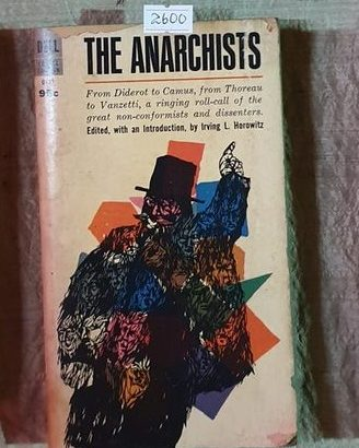 The Anarchists Editied With An Introduction By Irving L. Hor