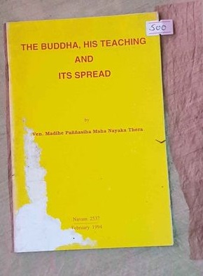 the buddha,his teachings and its spread