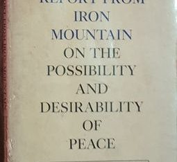 Report From The Iron Mountain On The Possibility ..