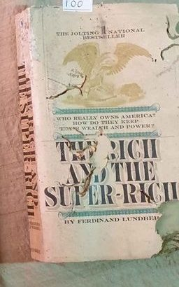 The Rich And The Super Rich: A Study In The Power Of Money