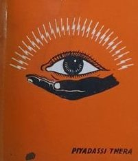 The Virgin's Eye By Piyadassi Thera