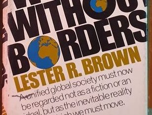 World Without Borders By Lester R. Brown