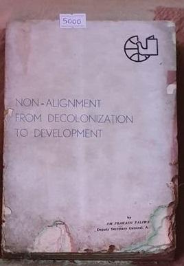 Non-Alignment From Decolonization To Development