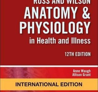 Ross AND Wilson Anatomy & Physiologyy